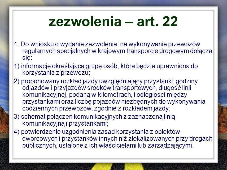 zezwolenia – art. 22
