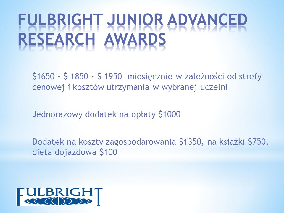 FULBRIGHT JUNIOR ADVANCED RESEARCH AWARDS