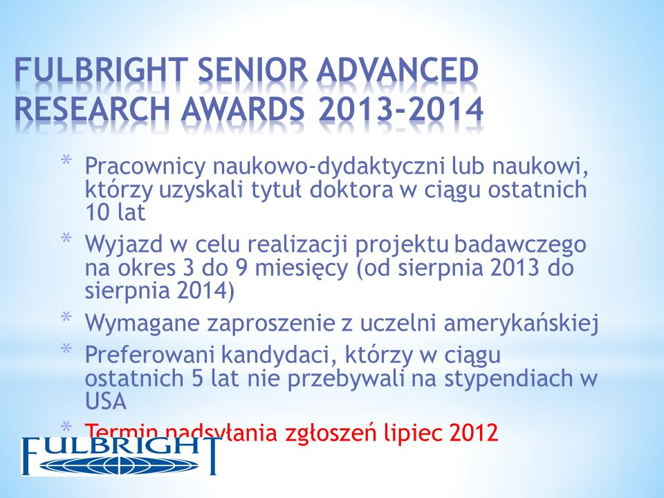 FULBRIGHT SENIOR ADVANCED RESEARCH AWARDS 2013-2014