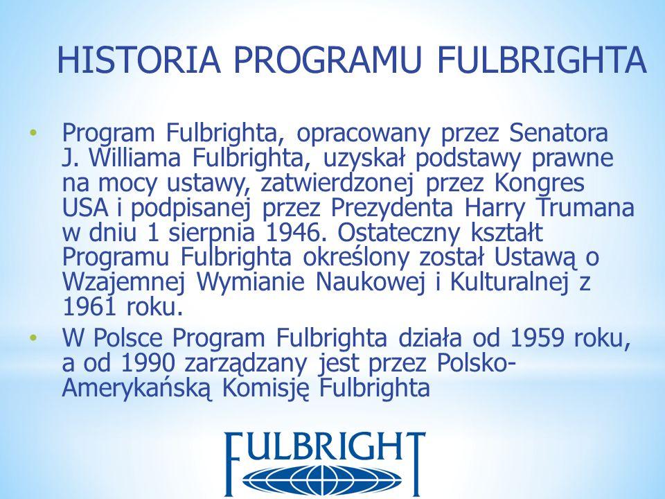 HISTORIA PROGRAMU FULBRIGHTA