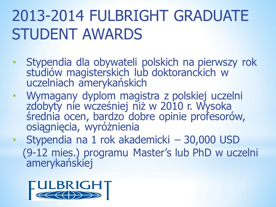 2013-2014 FULBRIGHT GRADUATE STUDENT AWARDS