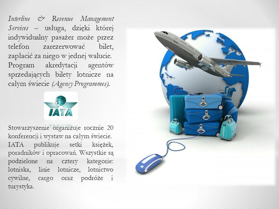 Interline & Revenue Management Services – usługa, dzięki której indywidualny pasażer może przez telefon zarezerwować bilet, zapłacić za niego w jednej walucie.