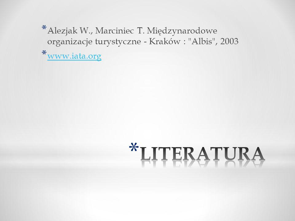 Alezjak W., Marciniec T. Międzynarodowe organizacje turystyczne - Kraków : Albis , 2003