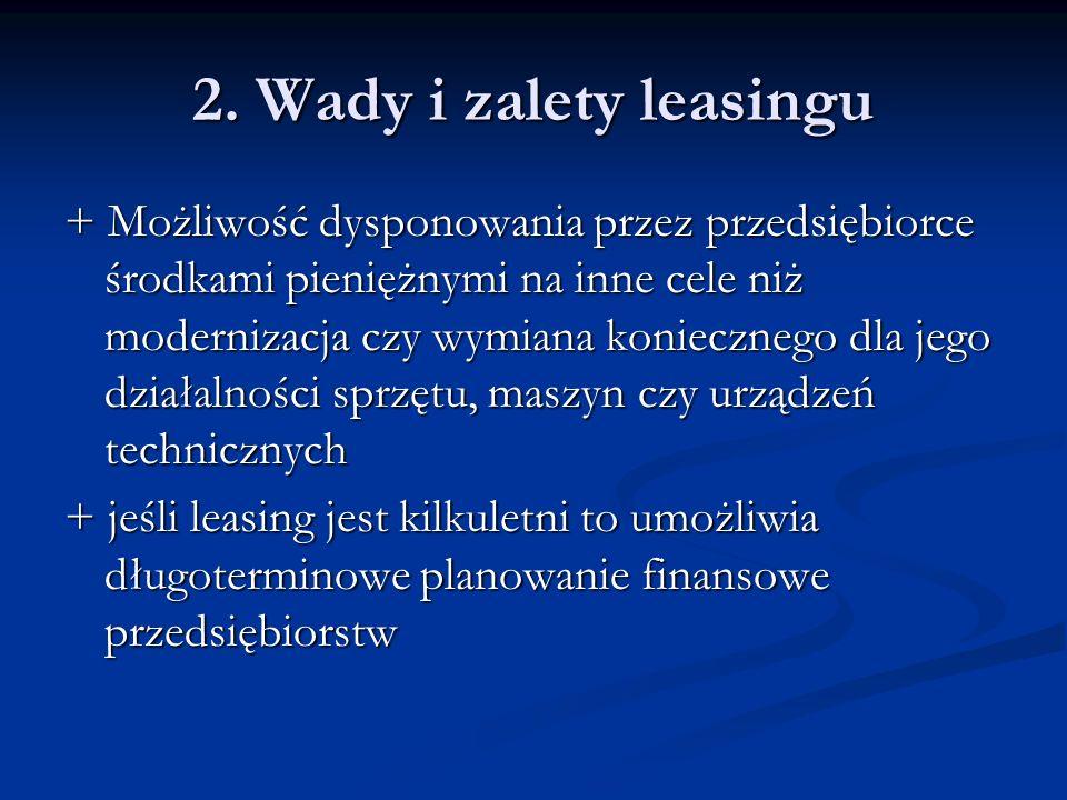 2. Wady i zalety leasingu