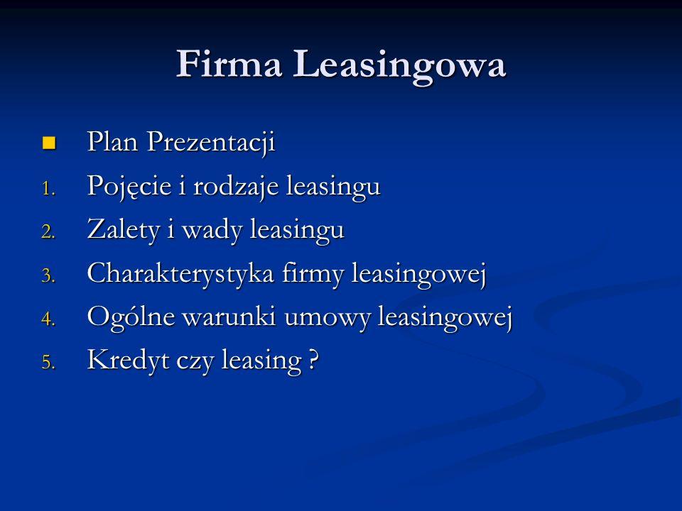 Firma Leasingowa Plan Prezentacji Pojęcie i rodzaje leasingu