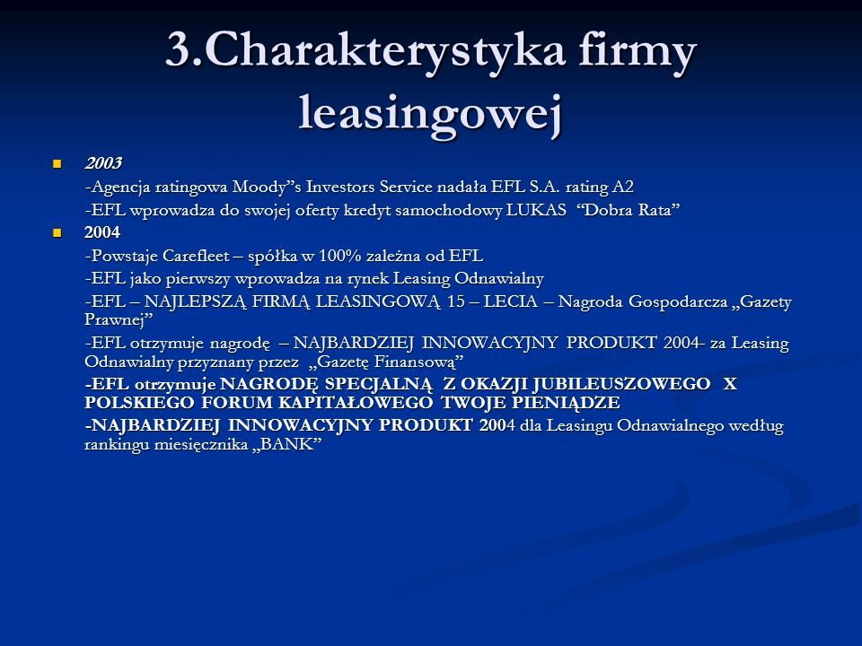 3.Charakterystyka firmy leasingowej