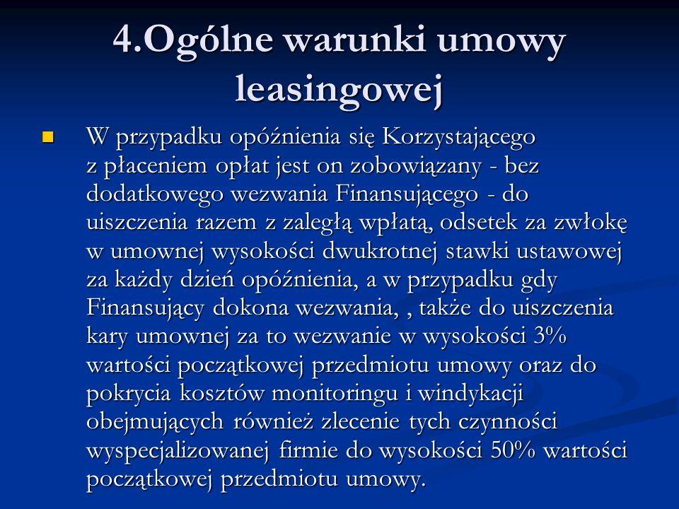 4.Ogólne warunki umowy leasingowej