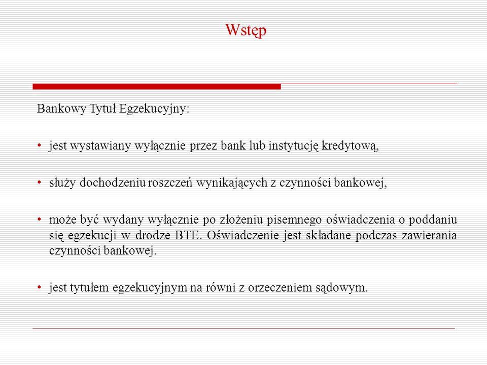 Wstęp Bankowy Tytuł Egzekucyjny: