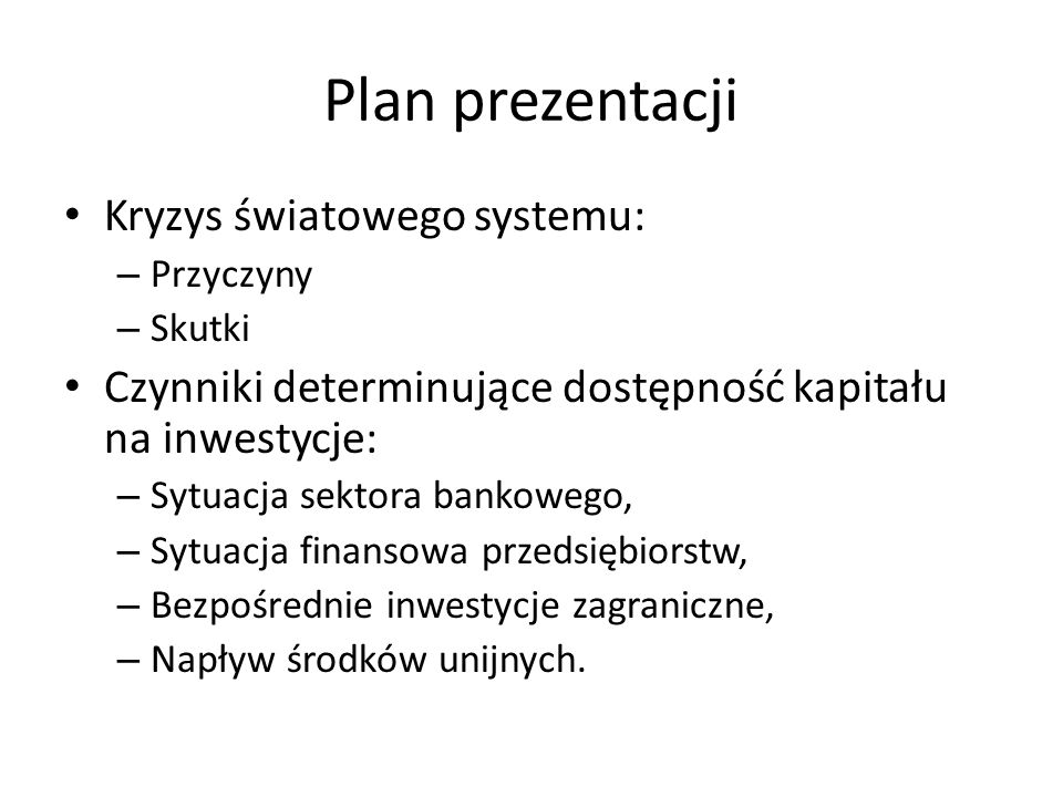 Plan prezentacji Kryzys światowego systemu: