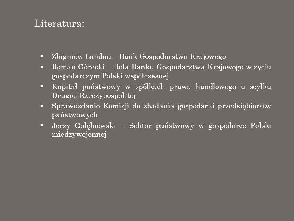 Literatura: Zbigniew Landau – Bank Gospodarstwa Krajowego