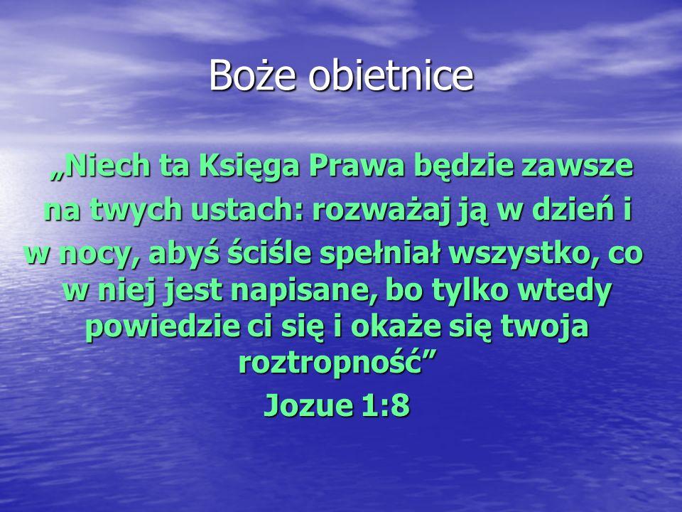 """Boże obietnice """"Niech ta Księga Prawa będzie zawsze"""