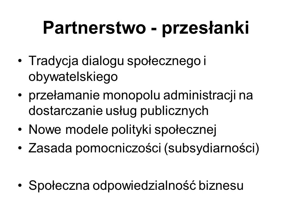 Partnerstwo - przesłanki