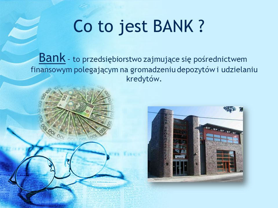 Co to jest BANK .