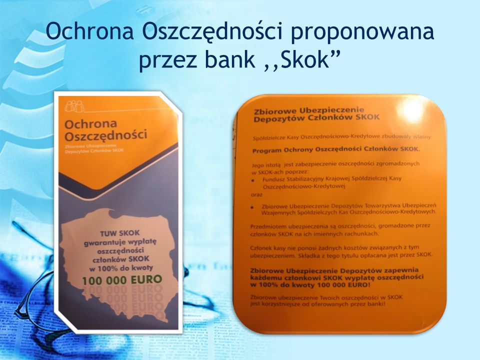 Ochrona Oszczędności proponowana przez bank ,,Skok