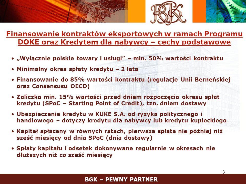 Finansowanie kontraktów eksportowych w ramach Programu DOKE oraz Kredytem dla nabywcy – cechy podstawowe