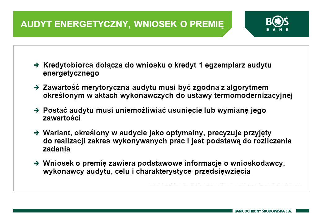 AUDYT ENERGETYCZNY, WNIOSEK O PREMIĘ