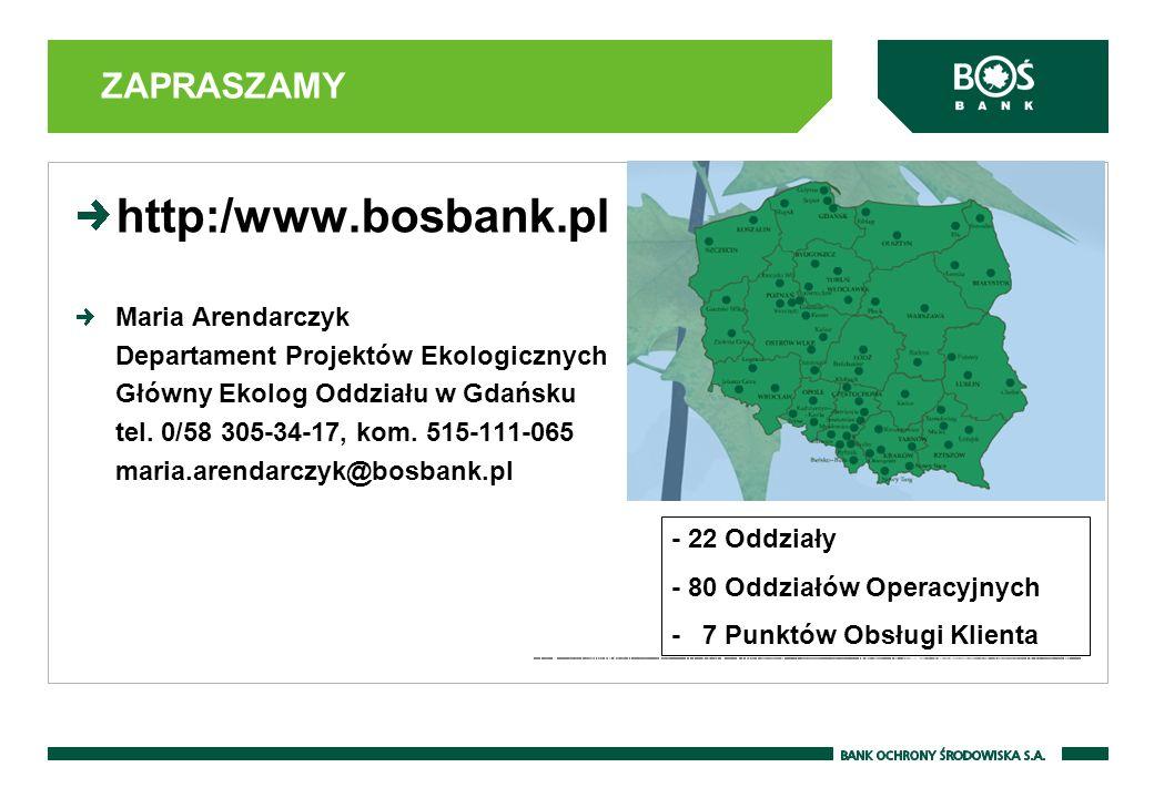 http:/www.bosbank.pl ZAPRASZAMY Maria Arendarczyk