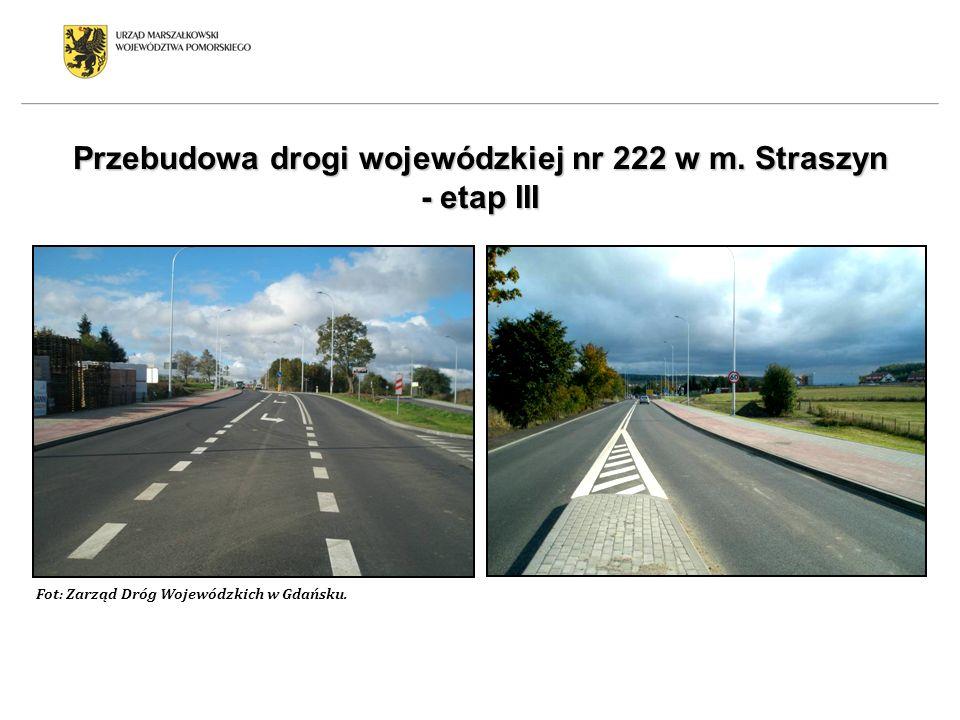 Przebudowa drogi wojewódzkiej nr 222 w m. Straszyn