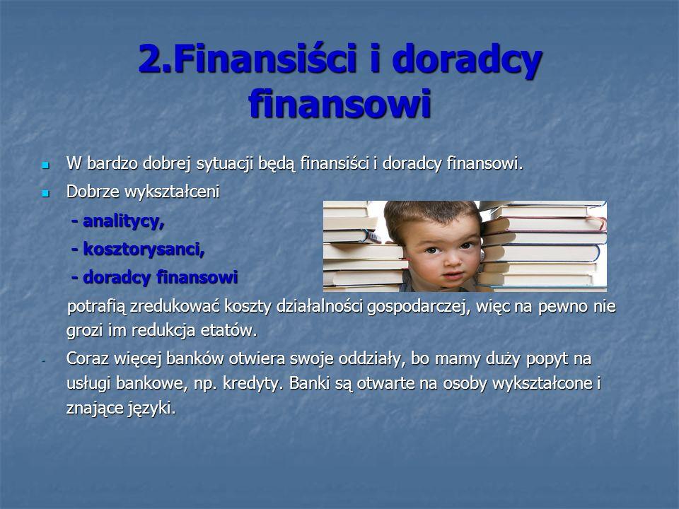 2.Finansiści i doradcy finansowi