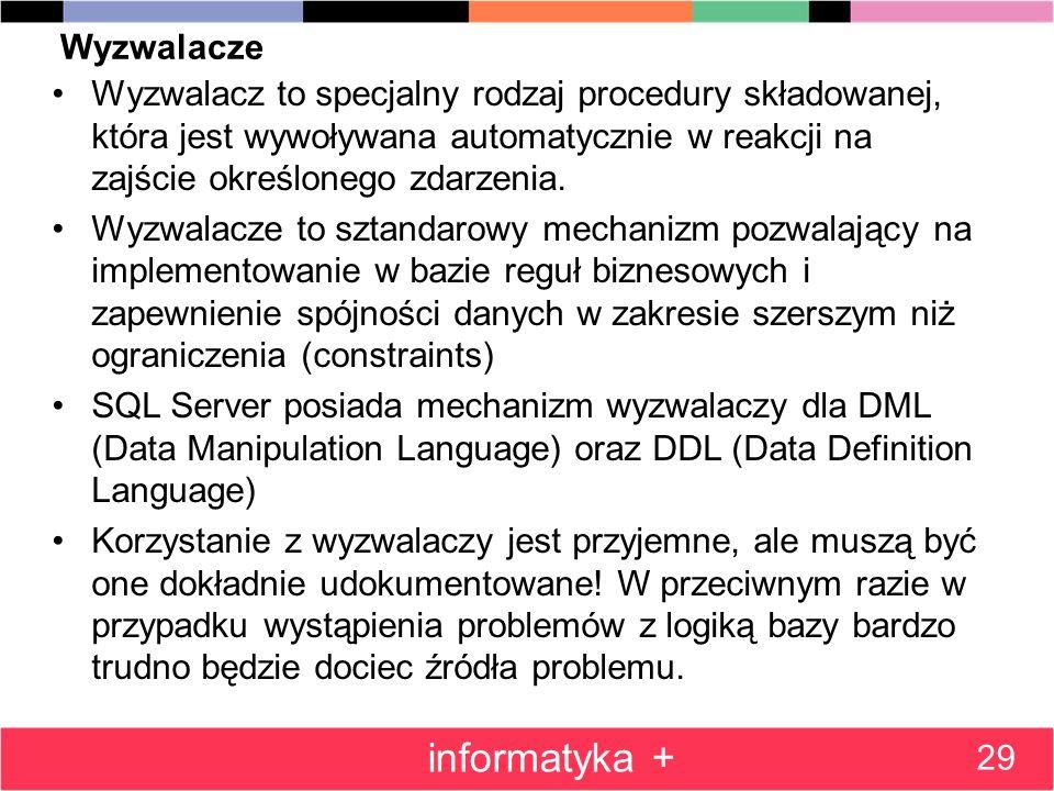 informatyka + Wyzwalacze