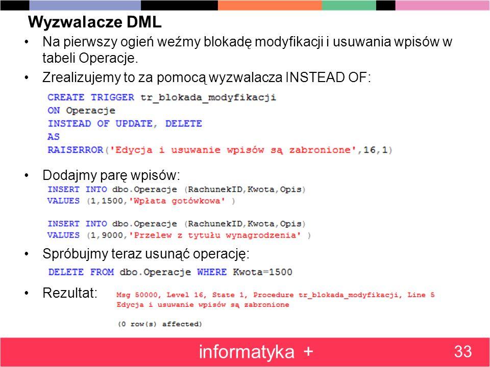 informatyka + Wyzwalacze DML 33