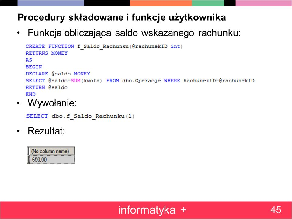 Procedury składowane i funkcje użytkownika