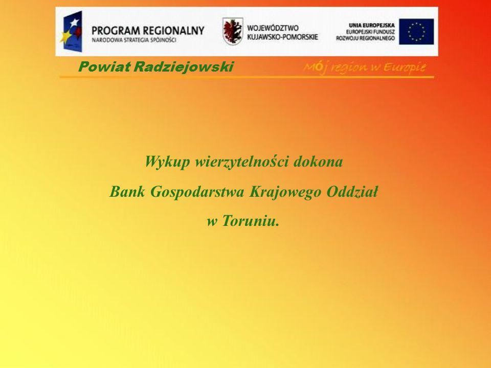 Wykup wierzytelności dokona Bank Gospodarstwa Krajowego Oddział