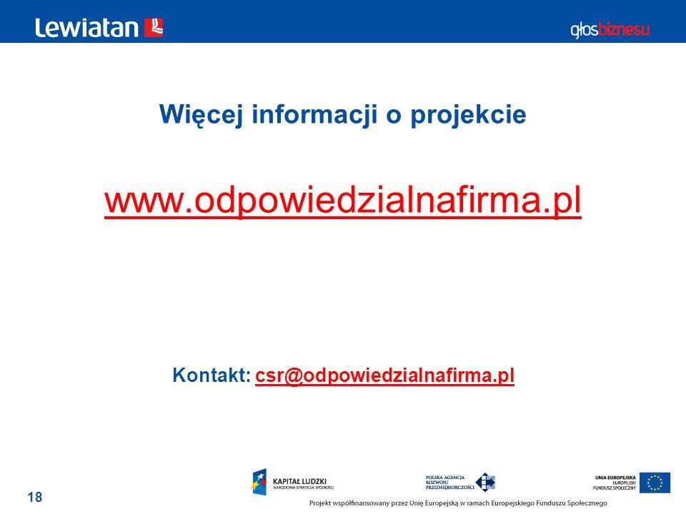 Więcej informacji o projekcie www.odpowiedzialnafirma.pl