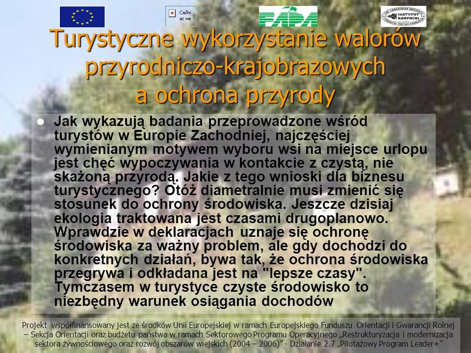 Turystyczne wykorzystanie walorów przyrodniczo-krajobrazowych a ochrona przyrody