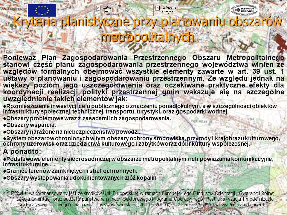 Kryteria planistyczne przy planowaniu obszarów metropolitalnych