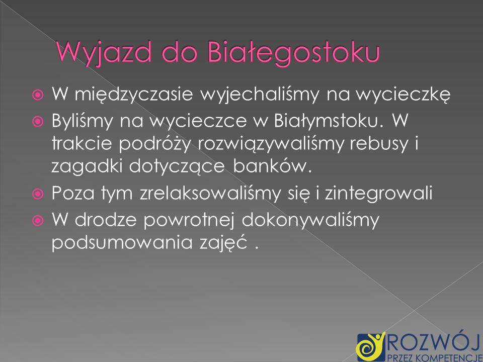 Wyjazd do Białegostoku