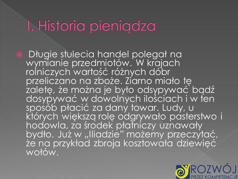 I. Historia pieniądza