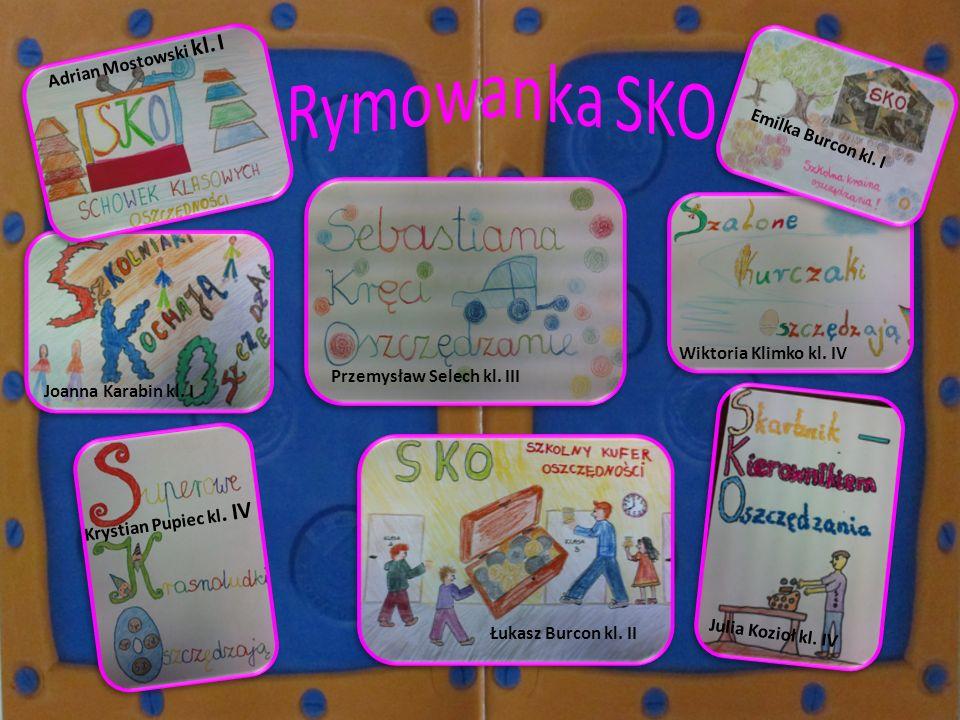 Rymowanka SKO Adrian Mostowski kl. I Emilka Burcon kl. I