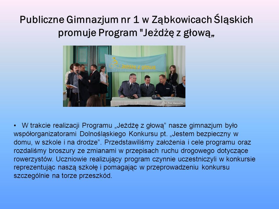 """Publiczne Gimnazjum nr 1 w Ząbkowicach Śląskich promuje Program Jeżdżę z głową"""""""