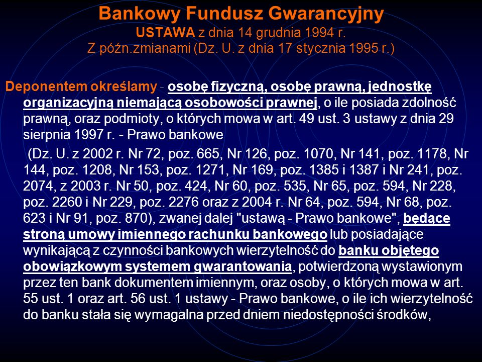 Bankowy Fundusz Gwarancyjny USTAWA z dnia 14 grudnia 1994 r. Z późn