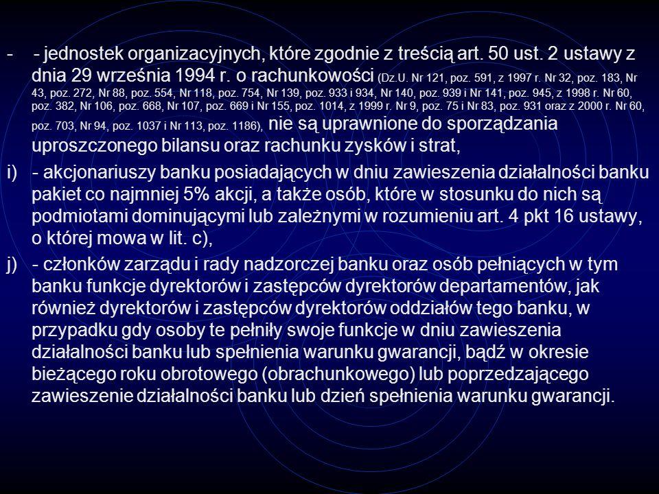 - - jednostek organizacyjnych, które zgodnie z treścią art. 50 ust