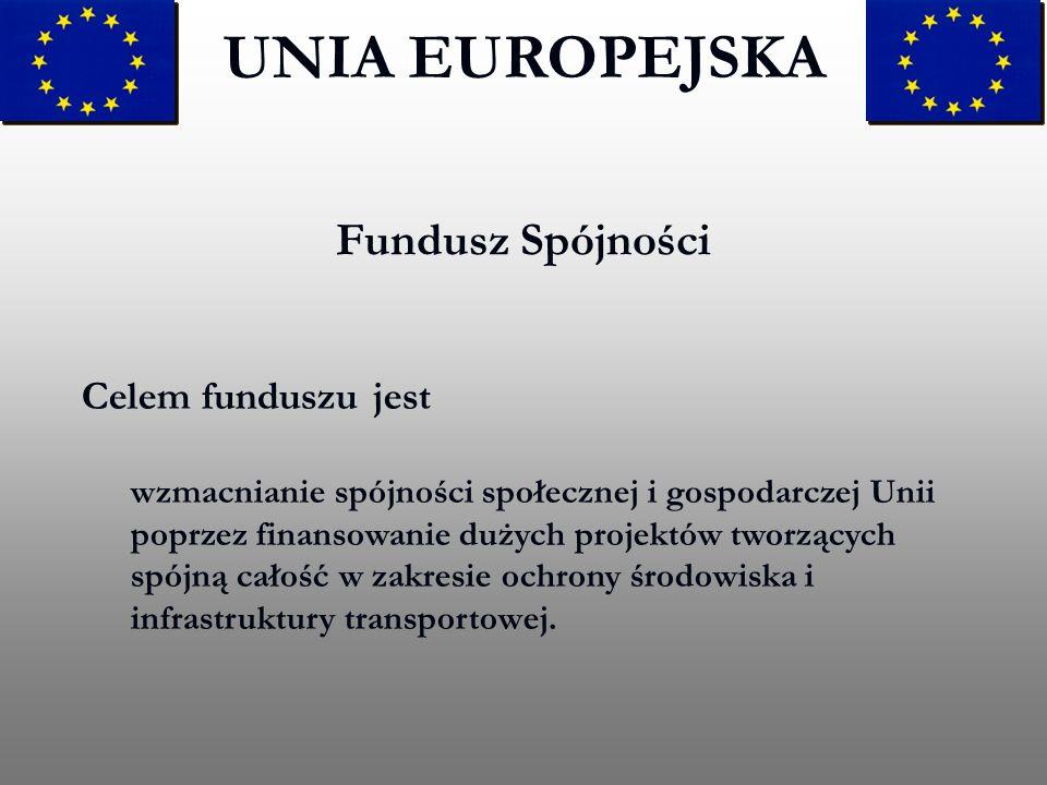 UNIA EUROPEJSKA Fundusz Spójności
