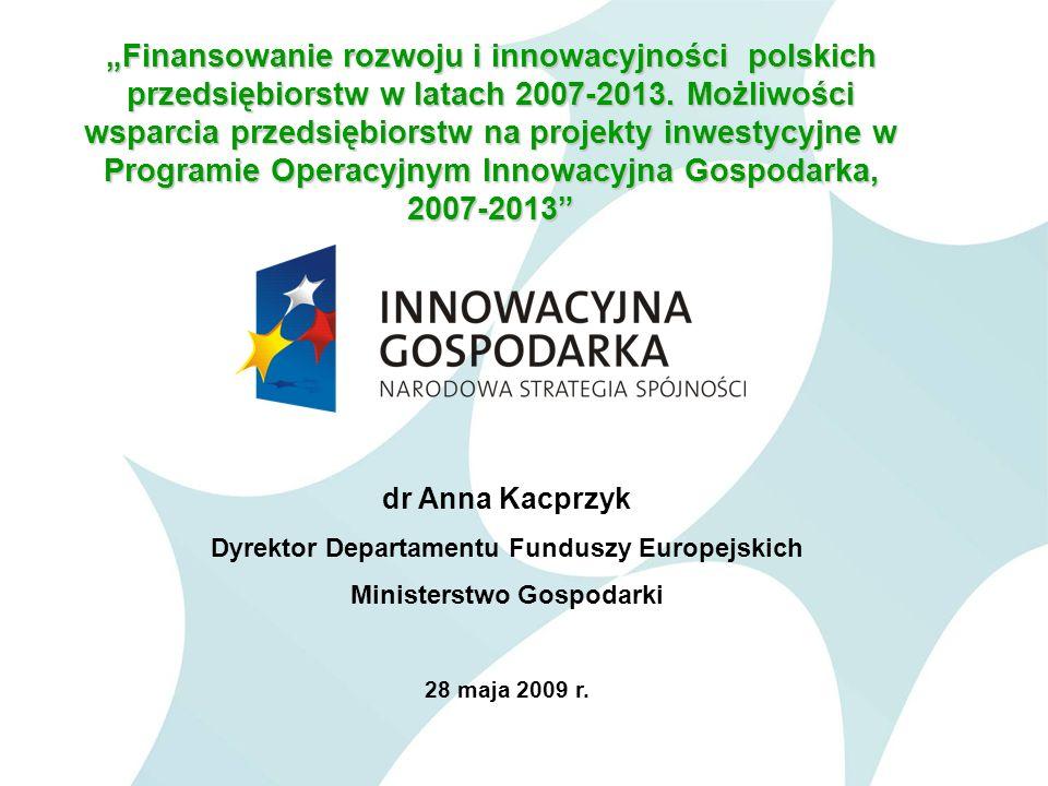 Dyrektor Departamentu Funduszy Europejskich Ministerstwo Gospodarki