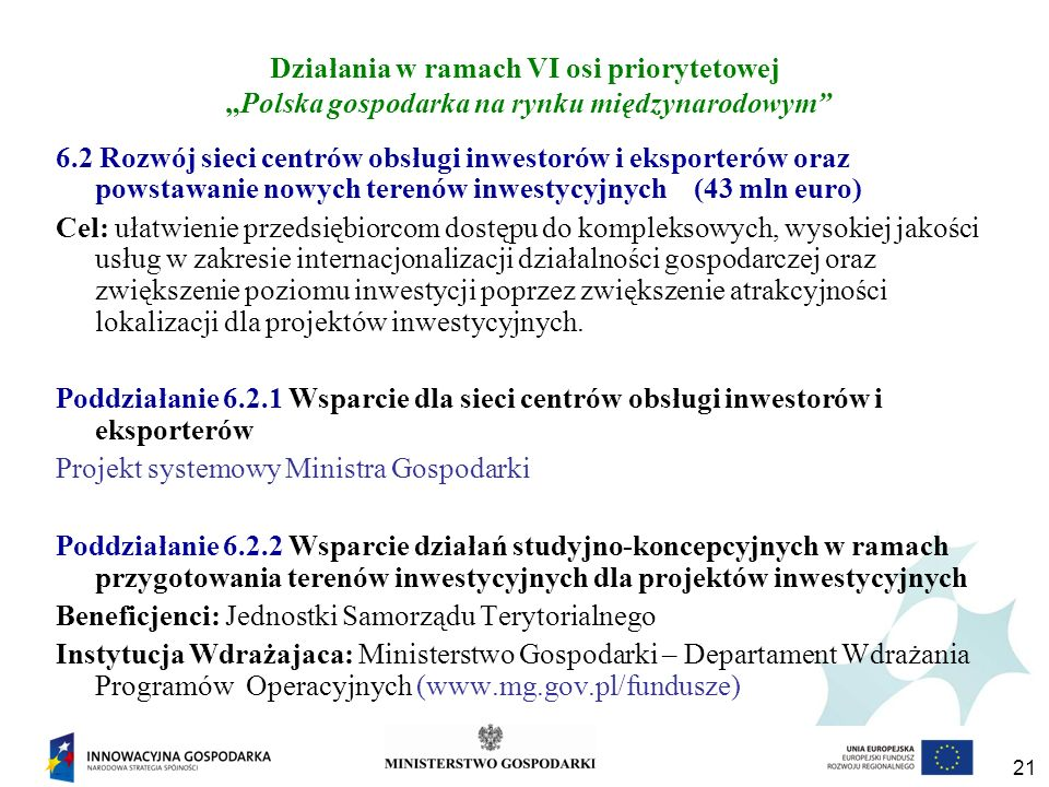 """Działania w ramach VI osi priorytetowej """"Polska gospodarka na rynku międzynarodowym"""