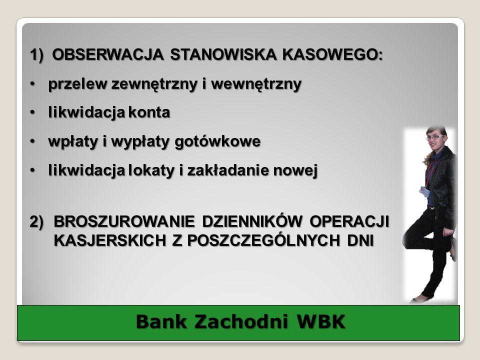 Bank Zachodni WBK OBSERWACJA STANOWISKA KASOWEGO: