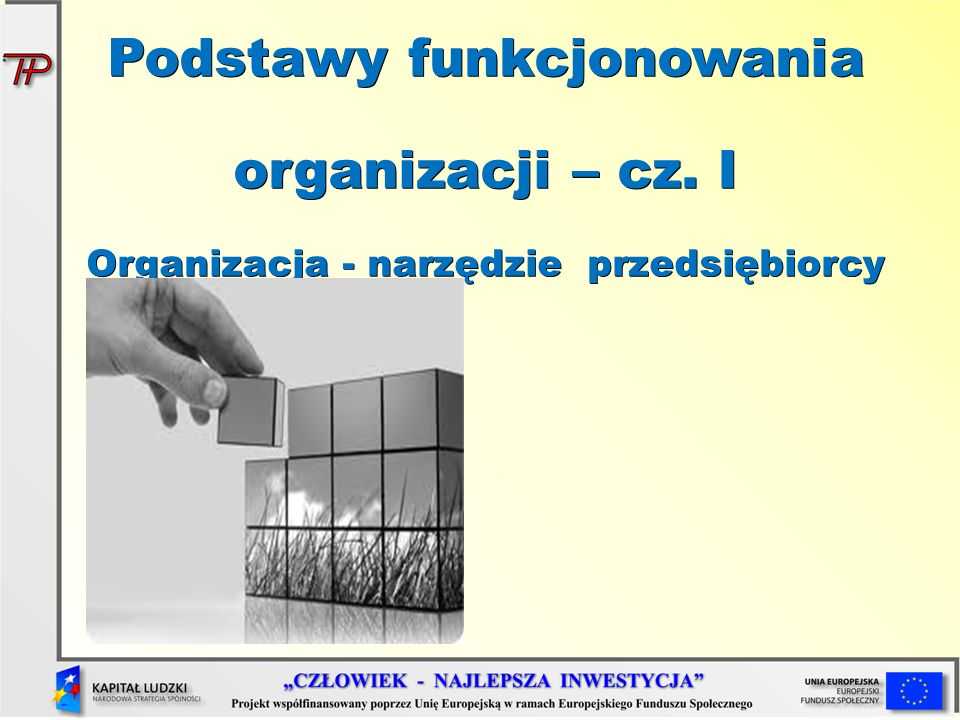 Podstawy funkcjonowania organizacji – cz