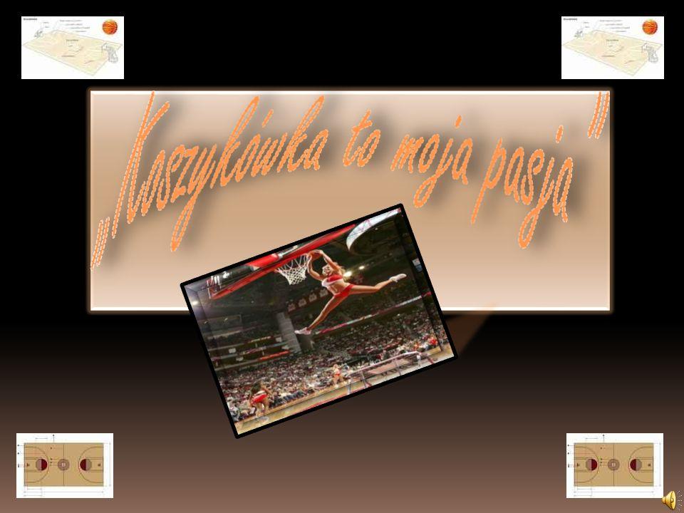 """Koszykówka to moja pasja"