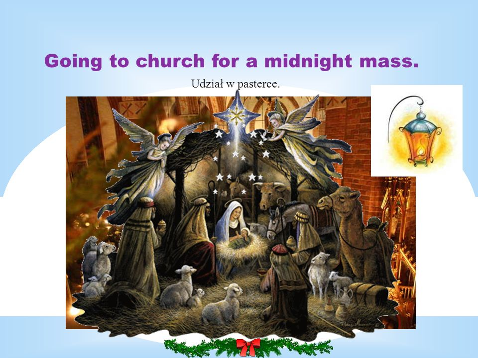 Going to church for a midnight mass.