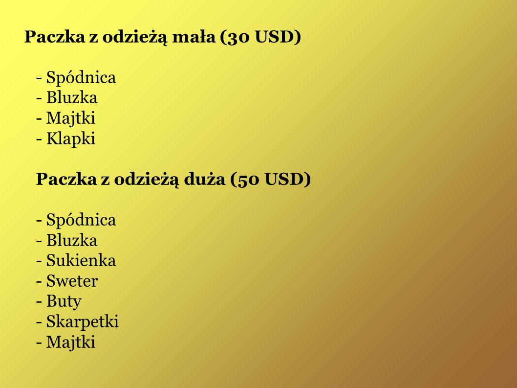 Paczka z odzieżą mała (30 USD) - Spódnica - Bluzka - Majtki - Klapki Paczka z odzieżą duża (50 USD) - Spódnica - Bluzka - Sukienka - Sweter - Buty - Skarpetki - Majtki