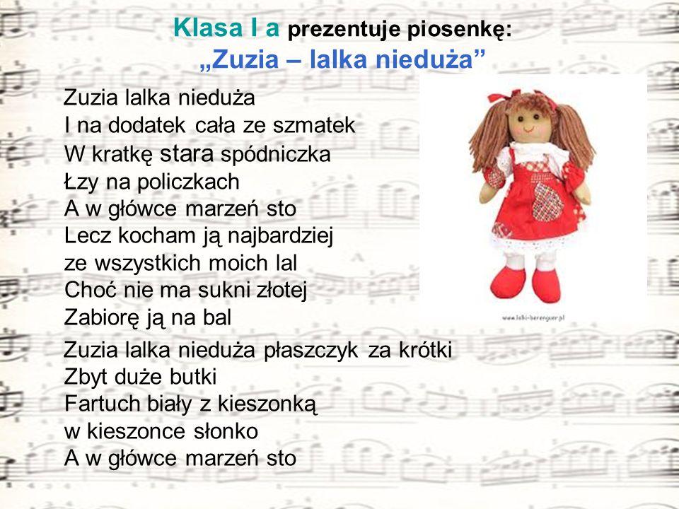 """Klasa I a prezentuje piosenkę: """"Zuzia – lalka nieduża"""