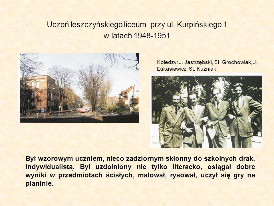 Uczeń leszczyńskiego liceum przy ul. Kurpińskiego 1 w latach 1948-1951