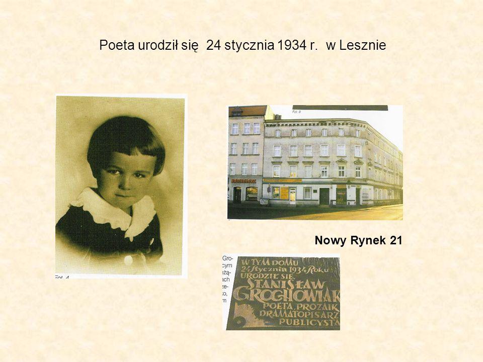 Poeta urodził się 24 stycznia 1934 r. w Lesznie