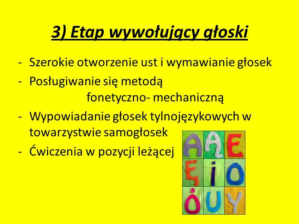 3) Etap wywołujący głoski