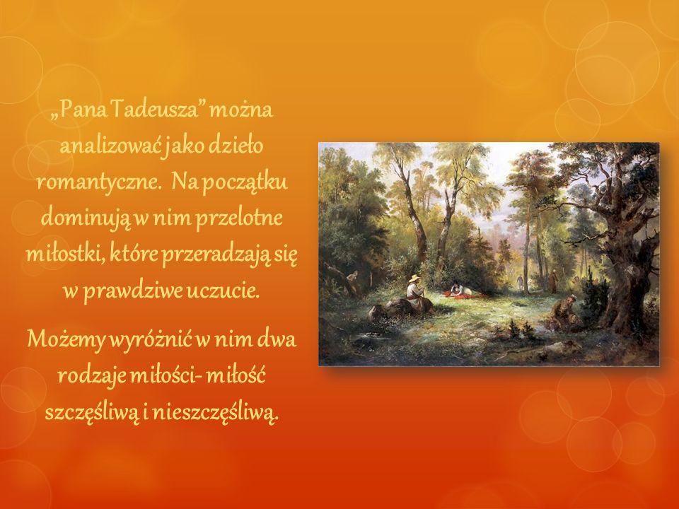 """""""Pana Tadeusza można analizować jako dzieło romantyczne"""