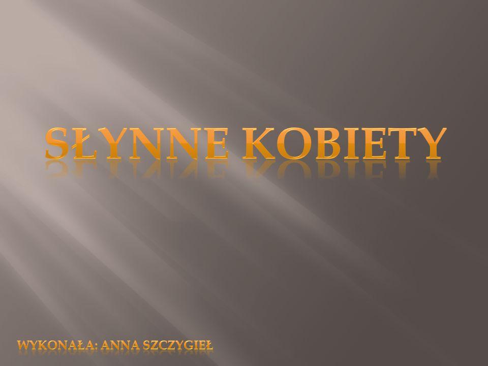 Wykonała: Anna Szczygieł